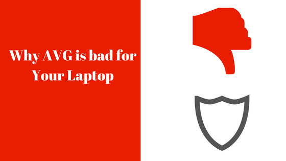 avg was bad for my laptop
